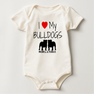 I Love My Two Bulldogs Baby Bodysuit