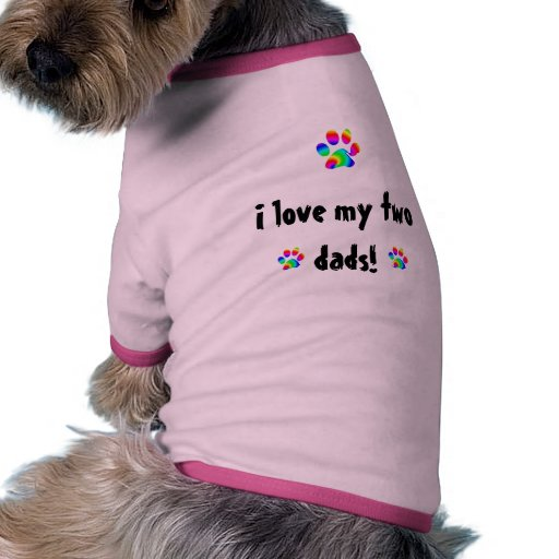 I love my two dads rainbow paw doggie tee
