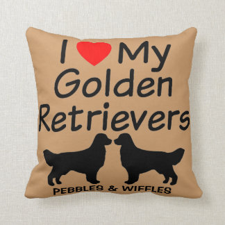 I Love My TWO Golden Retrievers Cushion