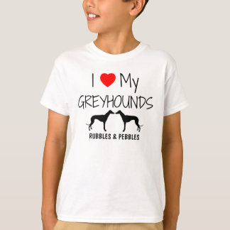 I Love My Two Greyhounds T-Shirt