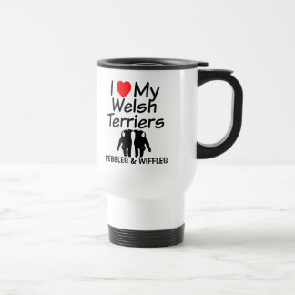 I Love My TWO Welsh Terriers Mug