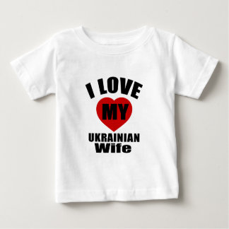 I LOVE MY UKRAINIAN WIFE T SHIRTS