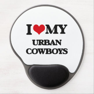 I Love My URBAN COWBOYS Gel Mouse Mat