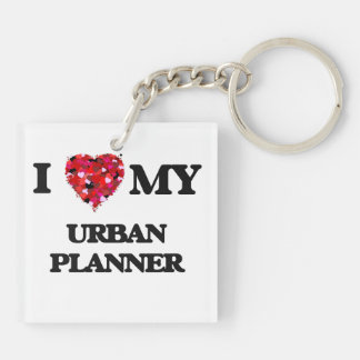 I love my Urban Planner Double-Sided Square Acrylic Key Ring