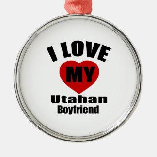 I Love My Utahan Boyfriend Silver-Colored Round Decoration