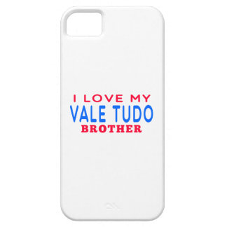 I Love My Vale Tudo Brother iPhone 5 Cover