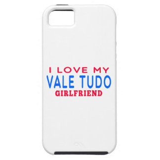 I Love My Vale Tudo Girlfriend iPhone 5 Cases