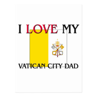 I Love My Vatican City Dad Postcards