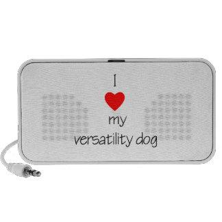 I Love My Versatility Dog Portable Speaker