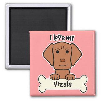 I Love My Vizsla Magnet