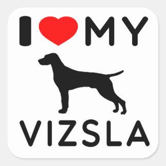 I Love My Vizsla. Square Sticker