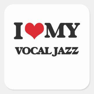 I Love My VOCAL JAZZ Stickers