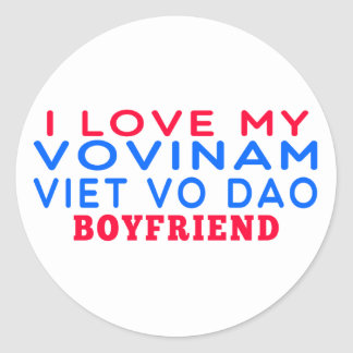 I Love My Vovinam Viet vo Dao Boyfriend Round Sticker