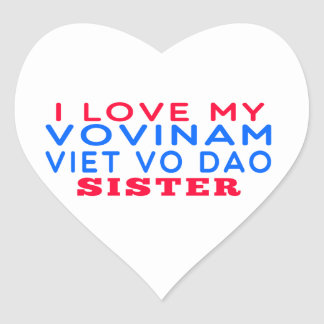 I Love My Vovinam Viet vo Dao Sister Stickers
