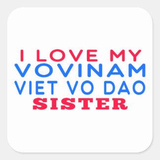 I Love My Vovinam Viet vo Dao Sister Square Sticker