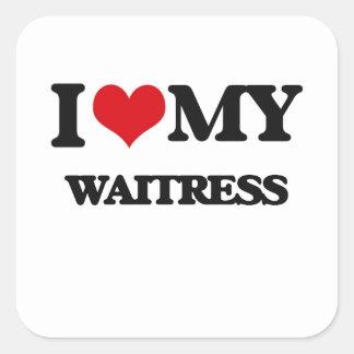 I love my Waitress Sticker