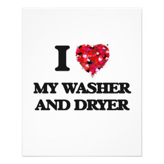 I love My Washer And Dryer 11.5 Cm X 14 Cm Flyer
