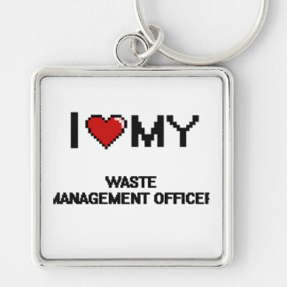I love my Waste Management Officer Silver-Colored Square Key Ring