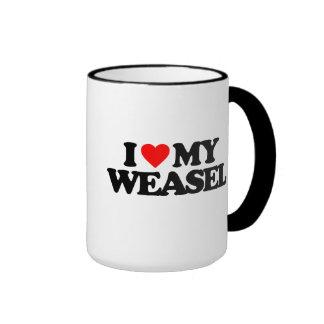 I LOVE MY WEASEL RINGER MUG