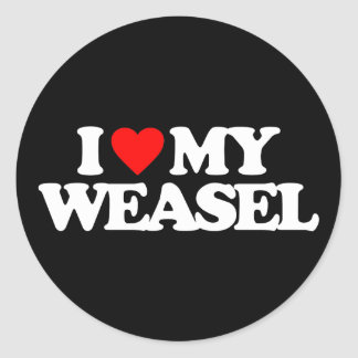 I LOVE MY WEASEL ROUND STICKER
