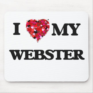 I Love MY Webster Mouse Pad