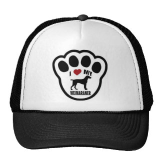 I love my Weimaraner paw print Trucker Hat