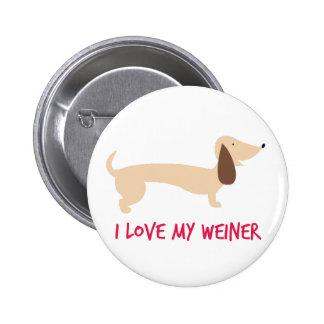 I Love My Weiner 6 Cm Round Badge