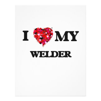 I love my Welder 21.5 Cm X 28 Cm Flyer