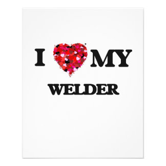 I love my Welder 11.5 Cm X 14 Cm Flyer