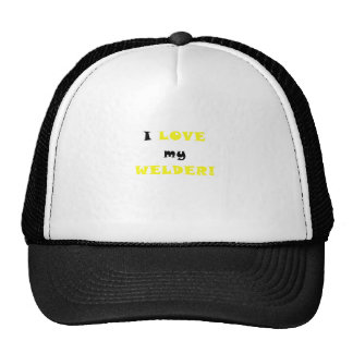 I Love my Welder Hat