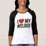 I Love My Welder T-shirts