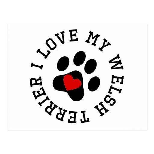 I Love My Welsh Terrier Postcards