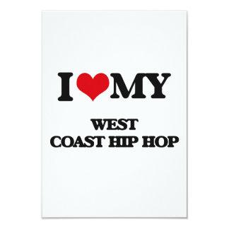 I Love My WEST COAST HIP HOP Customized Invitation Card