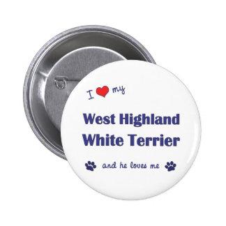 I Love My West Highland White Terrier (Male Dog) 6 Cm Round Badge