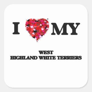 I love my West Highland White Terrier Square Sticker