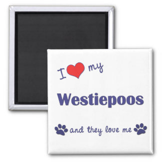 I Love My Westiepoos (Multiple Dogs) Magnet