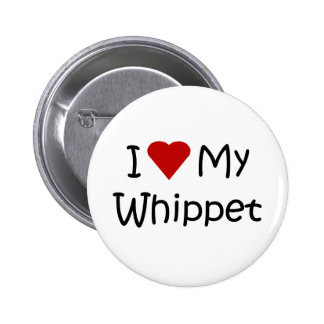 I Love My Whippet Dog Breed Button 2 Inch Round Button