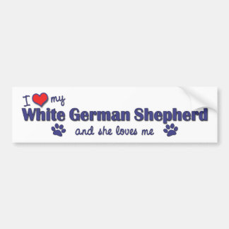I Love My White German Shepherd (Female Dog) Bumper Sticker