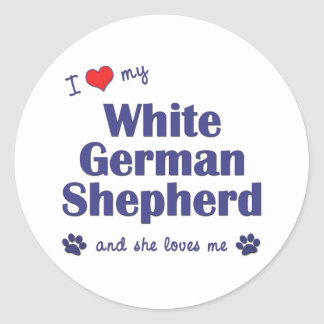 I Love My White German Shepherd (Female Dog) Classic Round Sticker