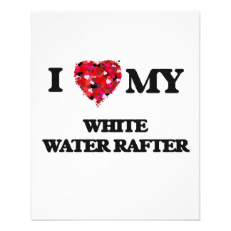 I love my White Water Rafter 11.5 Cm X 14 Cm Flyer