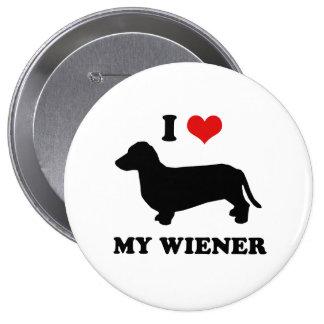 I love my wiener 10 cm round badge