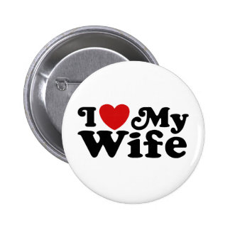 I Love My Wife 6 Cm Round Badge