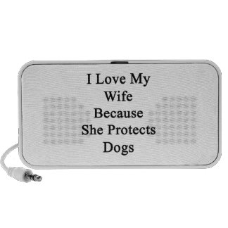 I Love My Wife Because She Protects Dogs Speaker System
