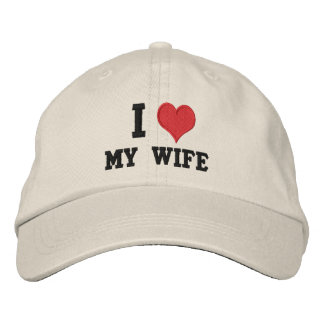 """""""I Love My Wife"""" Embroidered Hats"""