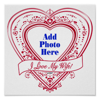 I Love My Wife! - Photo Red Hearts Poster
