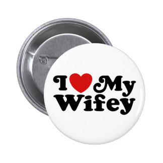 I Love My Wifey 6 Cm Round Badge