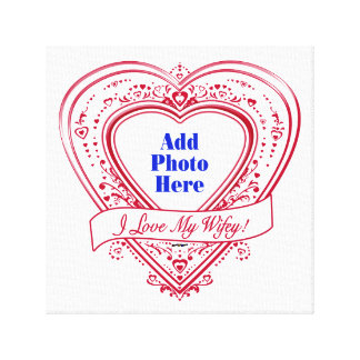 I Love My Wifey! - Photo Red Hearts Canvas Print