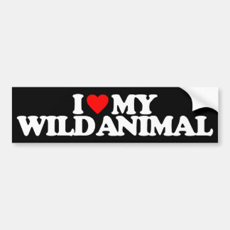I LOVE MY WILD ANIMAL CAR BUMPER STICKER