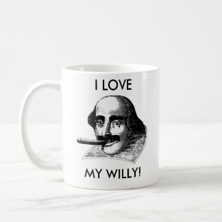 I LOVE MY WILLY! COFFEE MUG