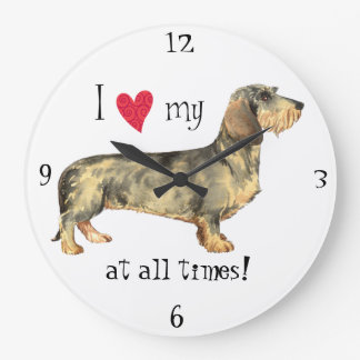 I love my Wirehaired Dachshund Large Clock
